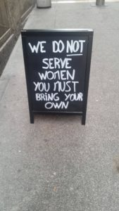 We do not server woman, wait...